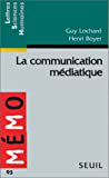 La communication médiatique