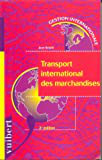 Le transport international des marchandises